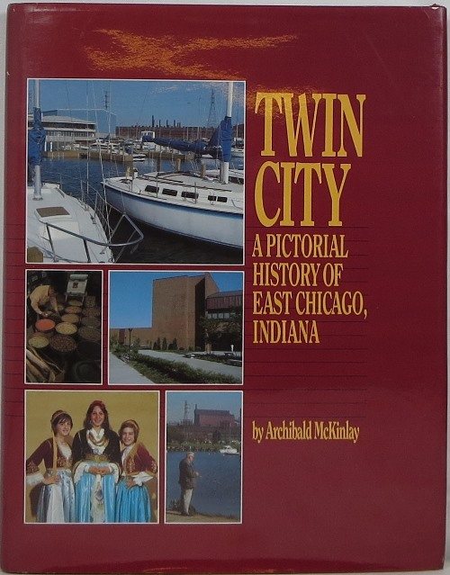 Image for Twin City: A Pictorial History of East Chicago, Indiana