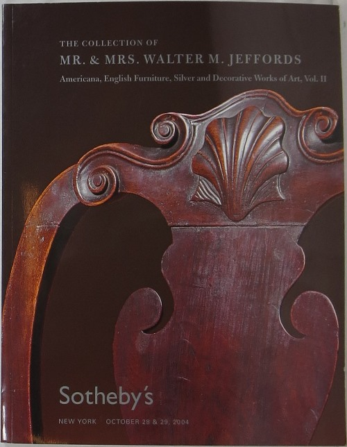 Image for The Collection of Mr. & Mrs. Walter M. Jeffords: Americana, English Furniture, Silver and Decorative Works of Art, Vol. II, October 28 & 29, 2004