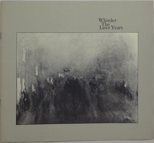 Image for Whistler: The Later Years