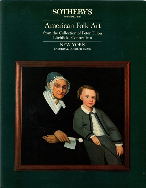 Image for American Folk Art from the Collection of Peter Tillou, Litchfield, Connecticut, New York, October 26, 1985