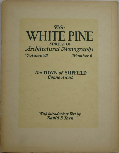 Image for The Town of Suffield, Connecticut (The White Pine Series of Monographs, Volume VII, Number 6)