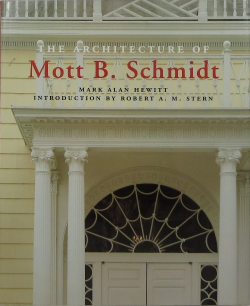 Image for The Architecture of Mott B. Schmidt