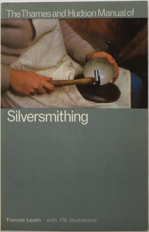 Image for The Thames and Hudson Manual of Silversmithing