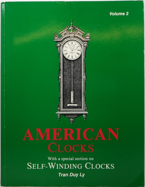 Image for American Clocks: With a Special Section on Self-Winding Clocks, Volume 2