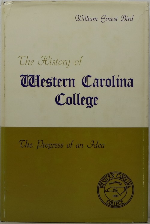 Image for The History of Western Carolina College: The Progress of an Idea