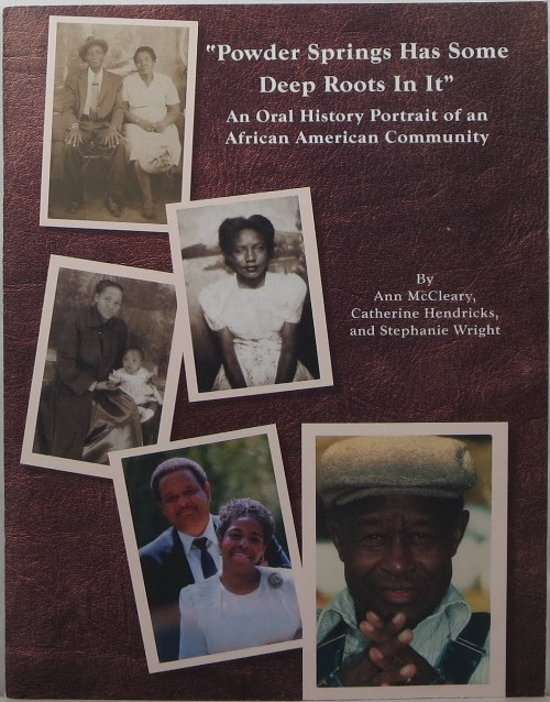 Image for Powder Springs Has Some Deep Roots In It: An Oral History of an African American Community