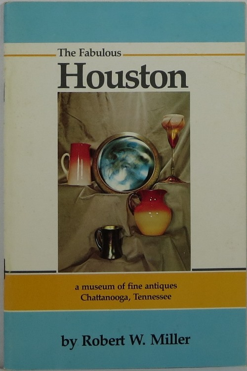 Image for The Fabulous Houston: A Museum of Fine Antiques, Chattanooga, Tennessee