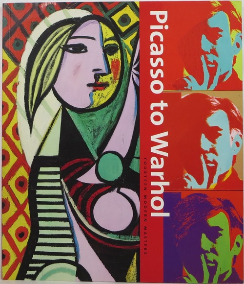 Image for Picasso to Warhol: Fourteen Modern Masters