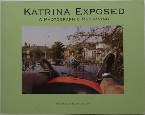 Image for Katrina Exposed: A Photographic Reckoning