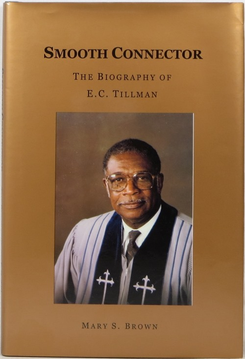 Image for Smooth Connector: The Biography of E. C. Tillman
