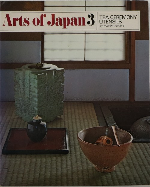 Image for Tea Ceremony Utensils (Arts of Japan 3)