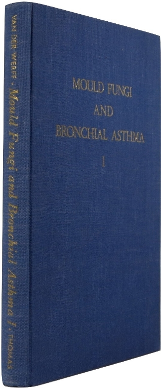 Image for Mould Fungi and Bronchial Asthma: A Mycological and Clinical Study, Volume I
