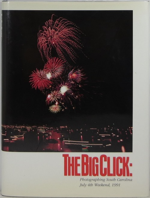 Image for The Big Click: Photographing South Carolina July 4th Weekend, 1991