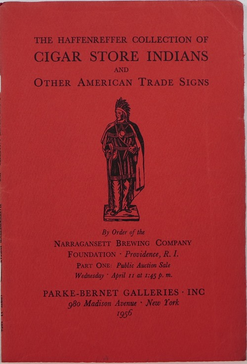 Image for The Haffenreffer Collection of Cigar Store Indians and Other American Trade Signs, Complete in Two Parts, April 11 and October 10, 1956