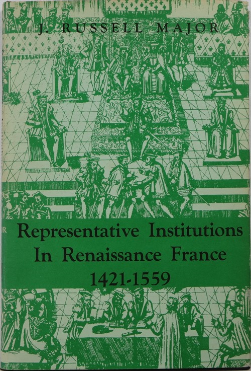 Image for Representative Institutions in Renaissance France 1421-1559