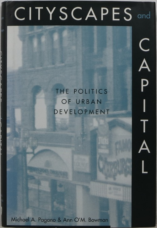 Image for Cityscapes and Capital: The Politics of Urban Development