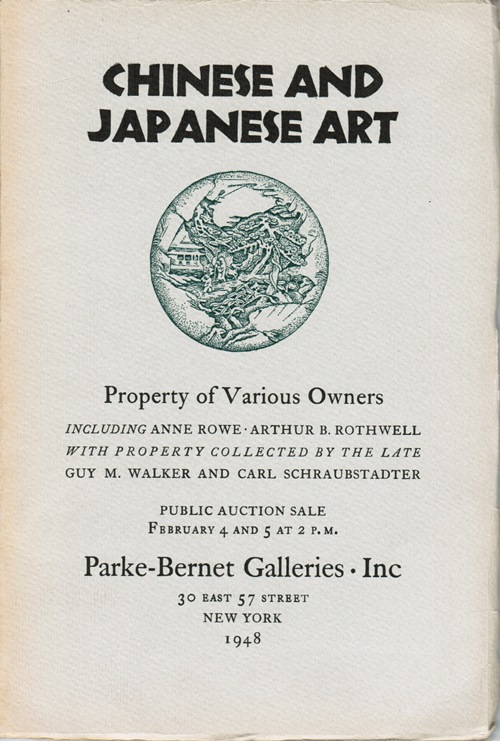 Image for Chinese and Japanese Art, Property of Various Owners Including Anne Rowe, Arthur B. Rothwell with Property Collected by the Late Guy M. Walker and Carl Schraubstadter, New York, February 4 and 5, 1948 (Sale 928)