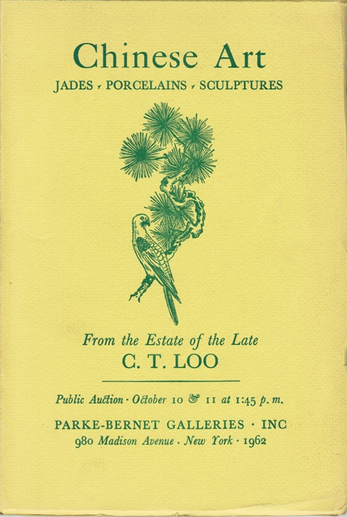 Image for Chinese Art, Jades, Porcelains, Sculptures, From the Estate of the Late C. T. Loo, Sale 2129, New York, October 10 & 11, 1962