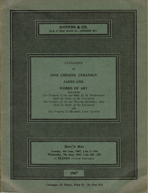 Image for Fine Chinese Ceramics, Jades, and Works of Art. Property of Mrs. D. M. Winkworth, Walter Quennell, Esq., and Mildred Lady Ailwyn.  London, 6th and 7th June 1967.