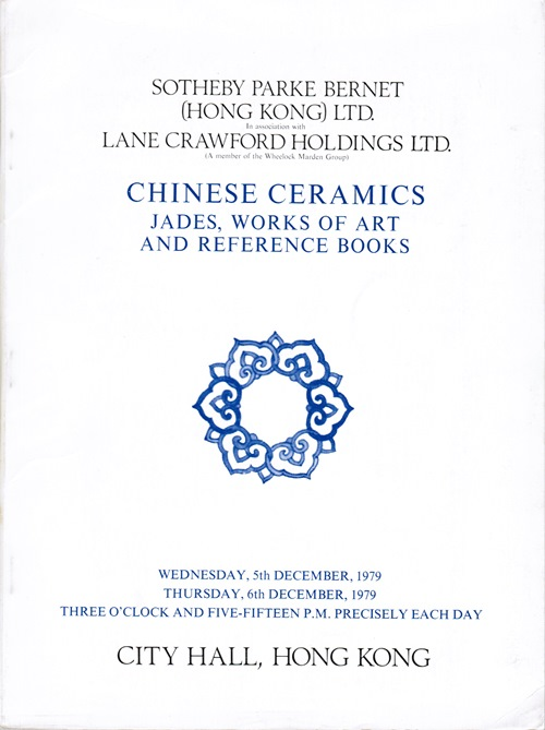 Image for Chinese Ceramics, Jades, Works of Art and Reference Books.  In Association with Lane Crawford Holdings. City Hall, Hong Kong. 5th and 6th December, 1979.