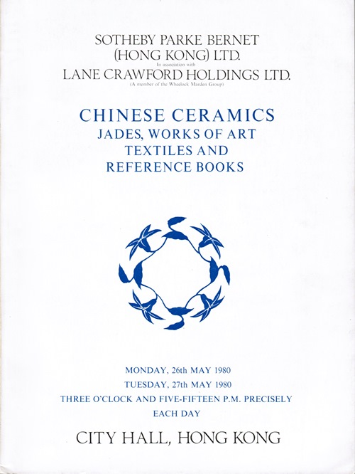 Image for Chinese Ceramics, Jades, Works of Art, Textiles and Reference Books.  In Associate with Lane Crawford Holdings.  City Hall, Hong Kong, 26th and 27th May 1980.