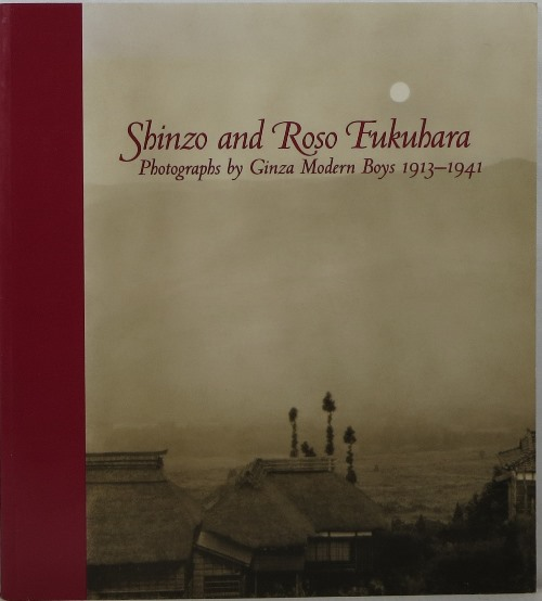 Image for Shinzo and Roso Fukuhara: Photographs by Ginza Modern Boys 1913-1941