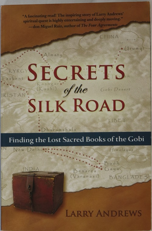 Image for Secrets of the Silk Road: Finding the Lost Sacred Books of the Gobi