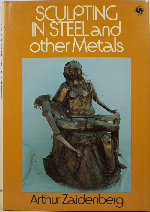 Image for Sculpting in Steel and Other Metals