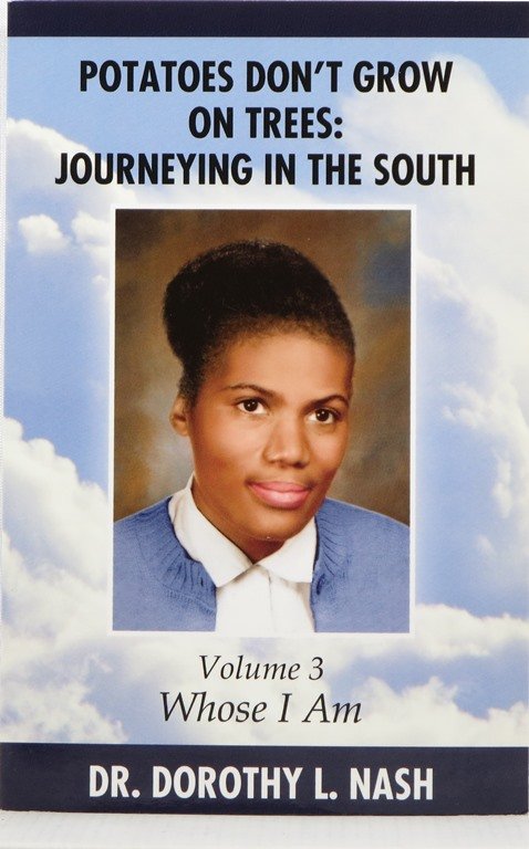 Image for Potatoes Don't Grow on Trees: Journeying in the South, Volume III: Whose I Am