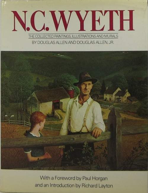 Image for N. C. Wyeth: The Collected Paintings, Illustrations and Murals
