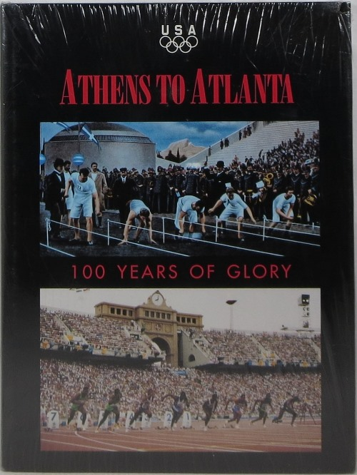 Image for Athens to Atlanta: 100 Years of Glory