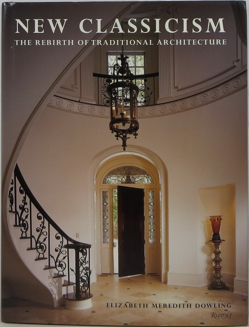 Image for New Classicism: The Rebirth of Traditional Architecture