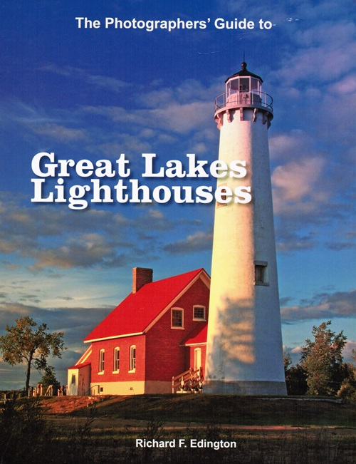 Image for The Photographer's Guide to Great Lakes Lighthouses