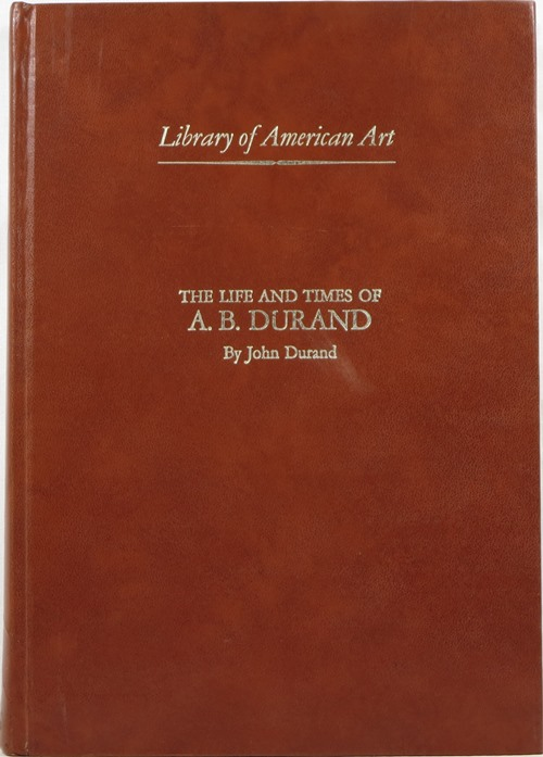 Image for The Life and Times of A. B. Durand