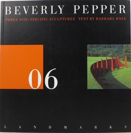 Image for Beverly Pepper: Three Site-Specific Sculptures (Land Marks 06)
