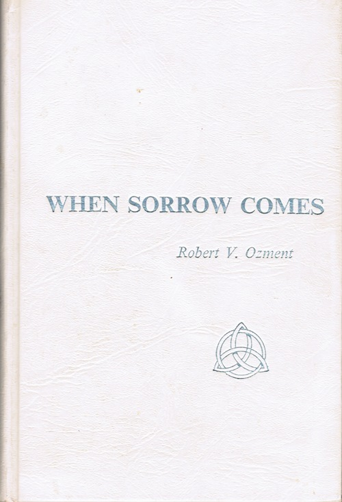 Image for When Sorrow Comes