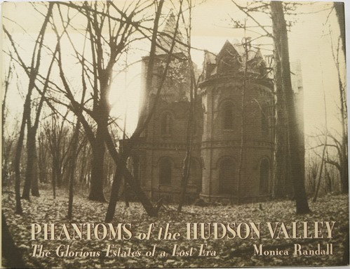 Image for Phantoms of the Hudson Valley: The Glorious Estates of a Lost Era