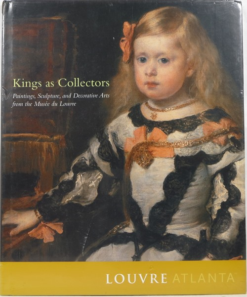 Image for Kings as Collectors: Paintings, Sculpture, and Decorative Arts from the Muse? du Louvre