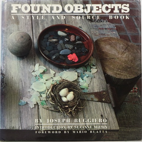 Image for Found Objects: A Style and Source Book