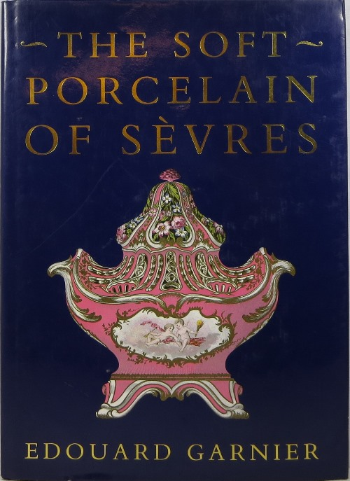 Image for The Soft Porcelain of Sèvres