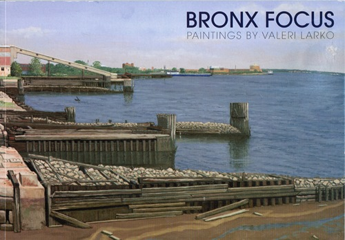 Image for Bronx Focus: Paintings by Valeri Larko