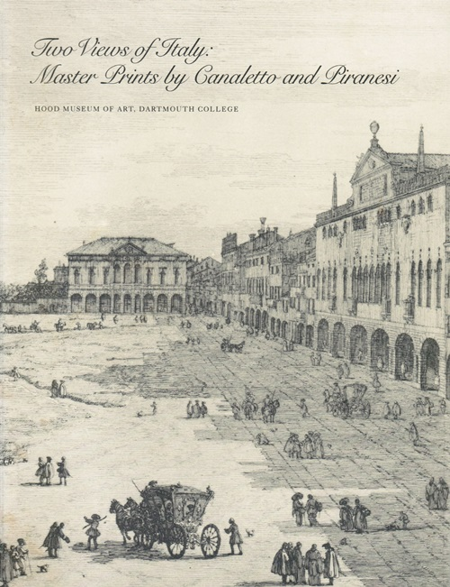 Image for Two Views of Italy: Master Prints by Canaletto and Piranesi