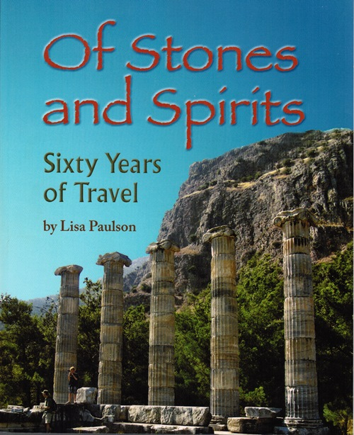 Image for Of Stones and Spirits: Sixty Years of Travel