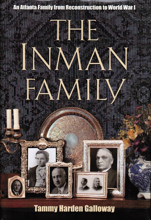 Image for The Inman Family: An Atlanta Family from Reconstruction to World War I