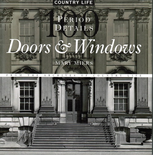 Image for Doors & Windows: 100 Period Details from the Archives of Country Life