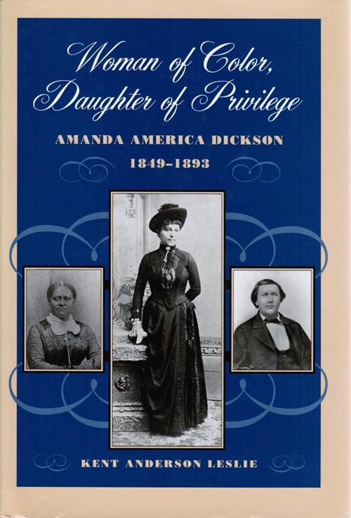 Image for Woman of Color, Daughter of Privilege: Amanda America Dickson, 1849-1893