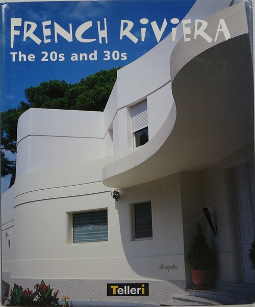 Image for French Riviera: The 20s and 30s