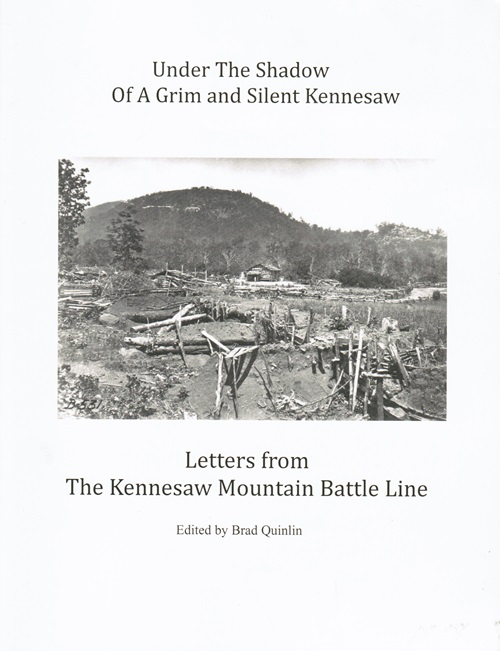 Image for Under the Shadow of a Grim and Silent Kennesaw: Letters from The Kennesaw Mountain Battle Line
