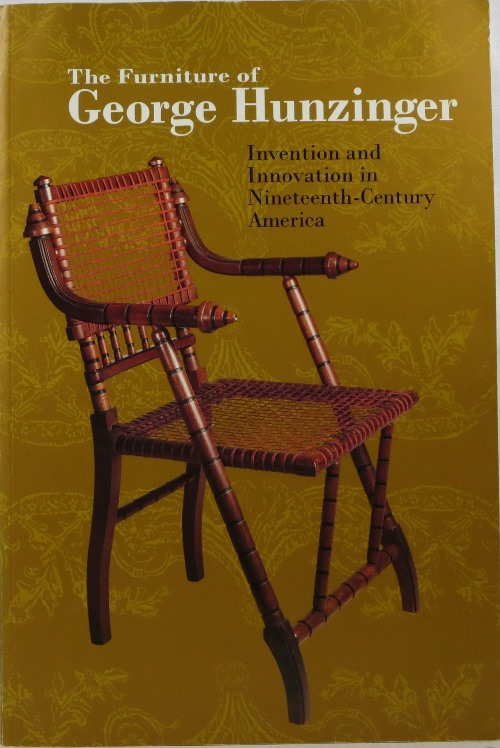 Image for The Furniture of George Hunzinger: Invention and Innovation in Nineteenth-Century America