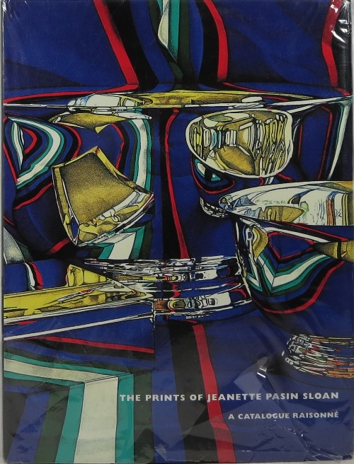 Image for The Prints of Jeanette Pasin Sloan: A Catalogue Raisonné